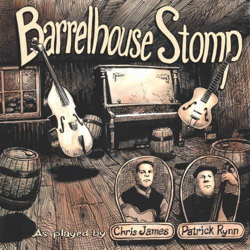 "Chris James & Patrick Rynn's ""Barrelhouse Stomp"""