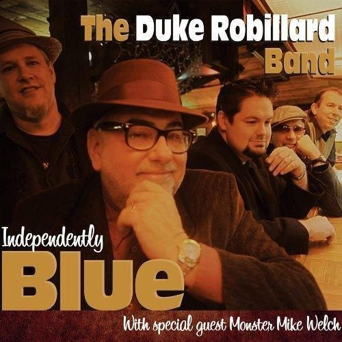 3. Independently Blue by Duke Robillard Band