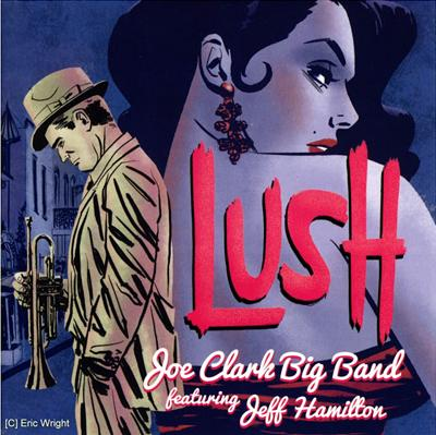 Joe Clark Big Band's Lush