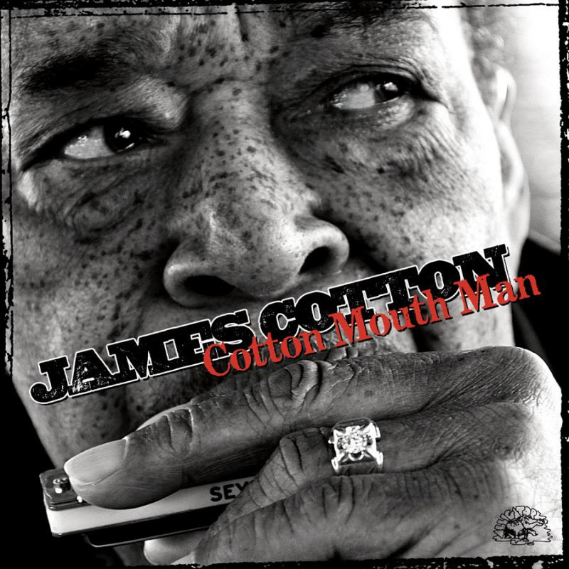 "James Cotton's ""Cotton Mouth Man"""