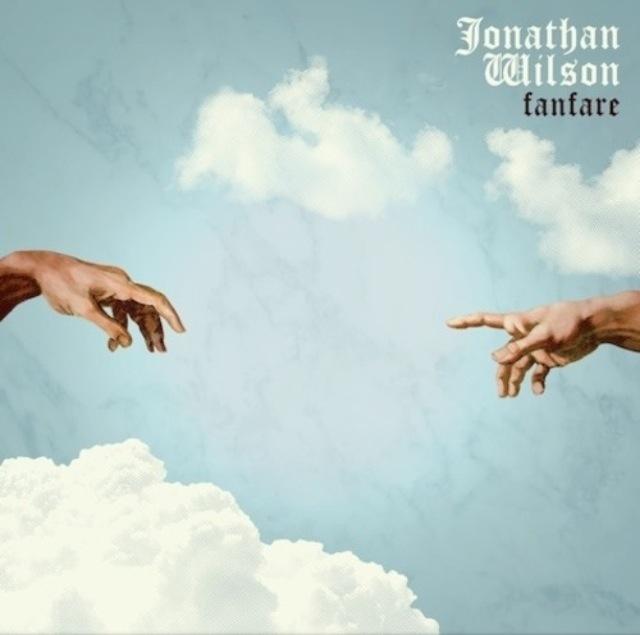 "Jonathan Wilson's ""Fanfare"""