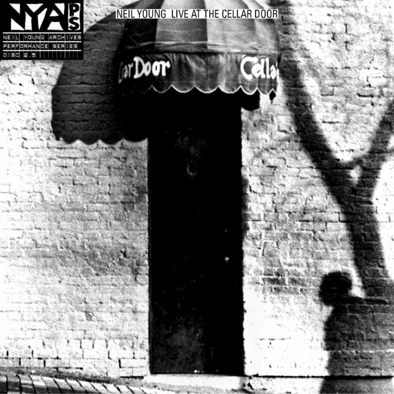 "2. Neil Young's ""Live at The Cellar Door"