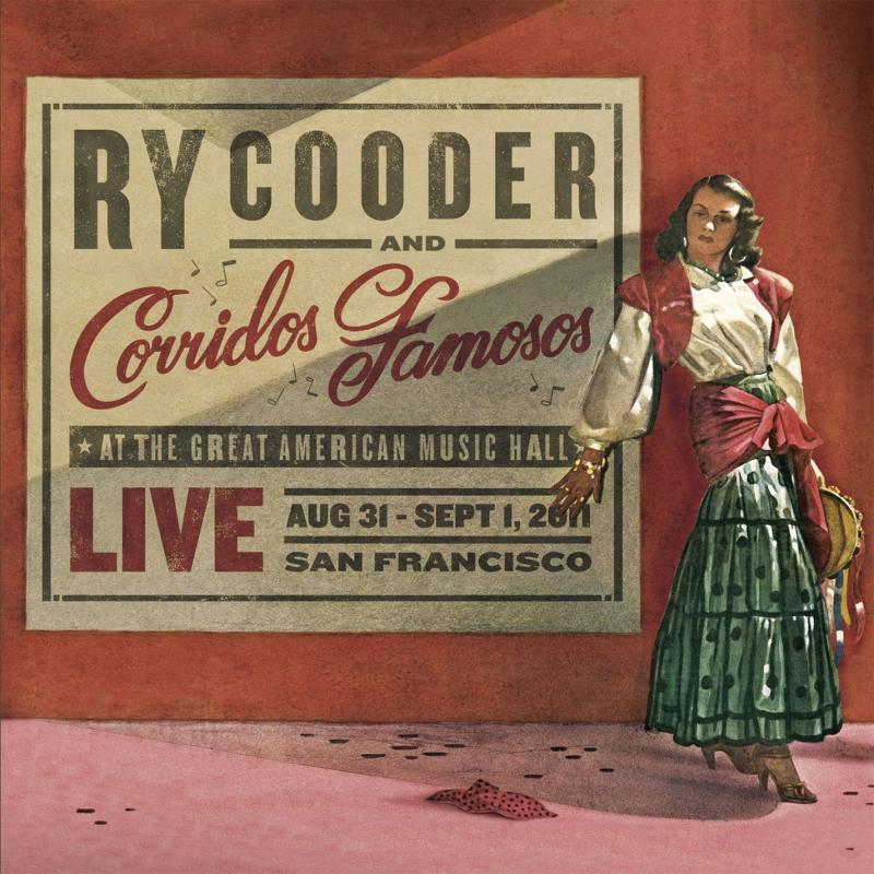 """8. Ry Cooder & Corridos Famosos' """"Live in San Francisco"""""""