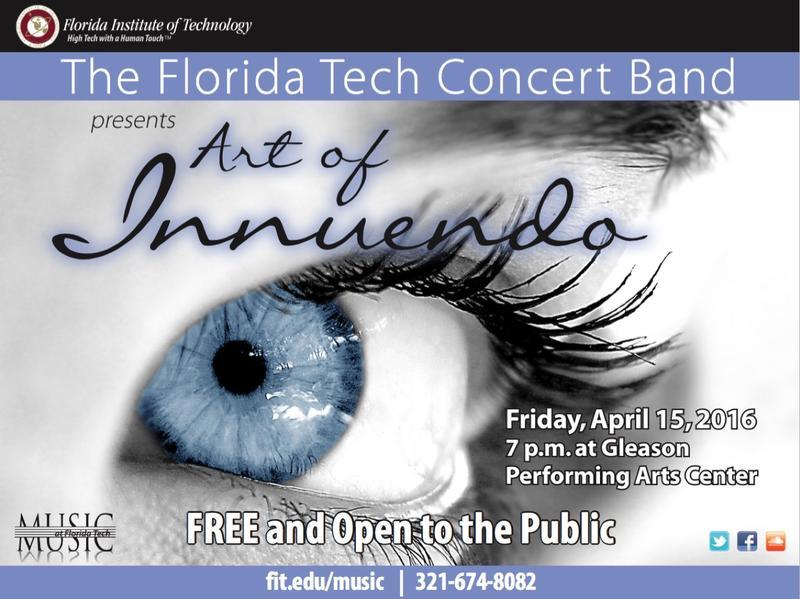 Florida Tech Concert Band Art of Innuendo April 15th