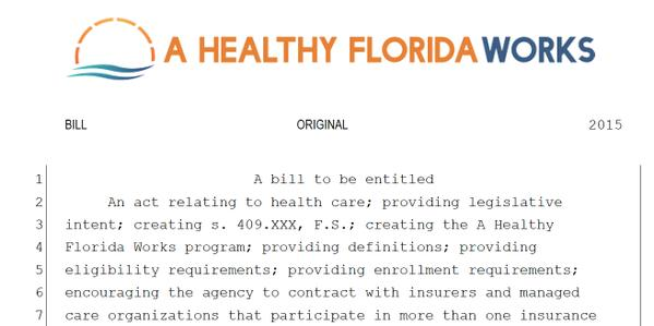 A Healthy Fla. Works is shopping a bill toward Medicaid expansion