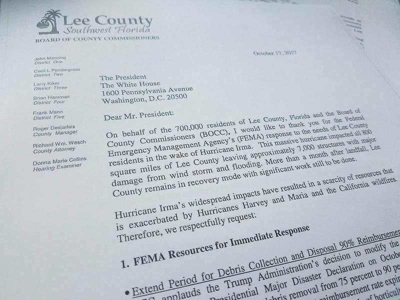 A letter from Lee's Board of County Commissioners to the White House, sent over two weeks ago, asking for more flexibility and timelier response from FEMA.