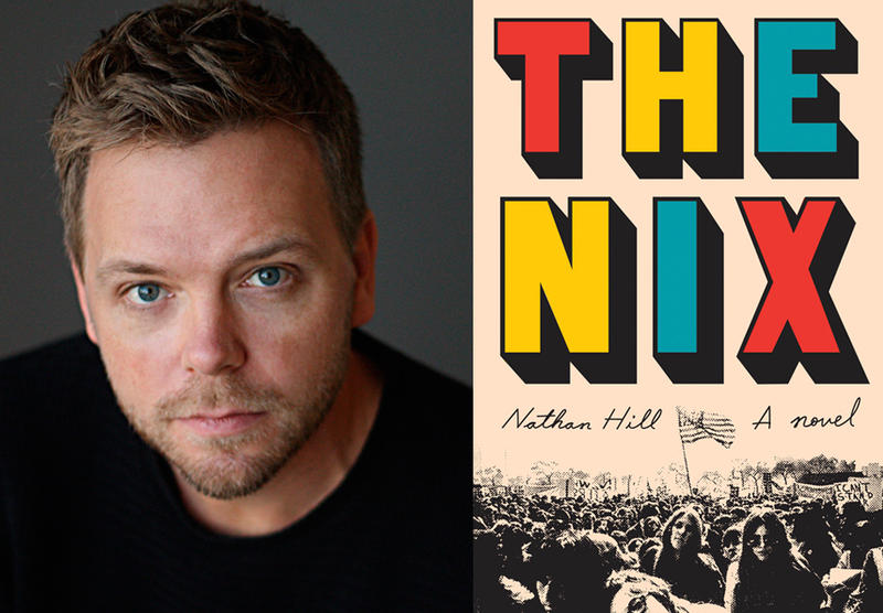 Nathan Hill and the cover of The Nix