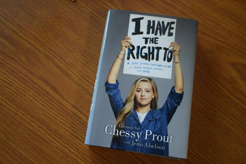 "Community School of Naples grad Chessy Prout's memoir, ""I Have The Right To: A High School Survivor's Story of Sexual Assault, Justice, and Hope"""