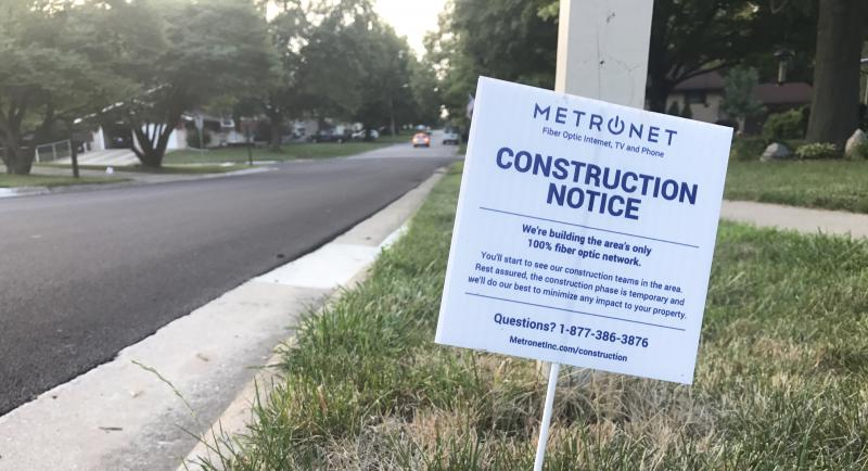 The sign that MetroNet is coming to your Bloomington-Normal neighborhood.