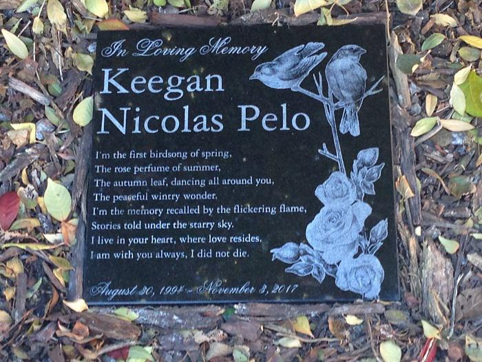Stone to mark the location in a garden for Keegan Pelo.