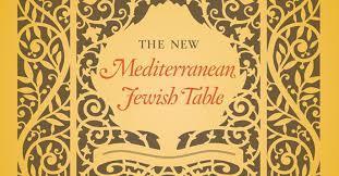 The New Mediterranean Jewish Table