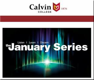 Calvin College January Series