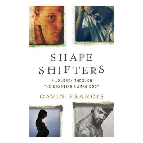 'Shapeshifters: A Journey Through the Changing Human Body.'