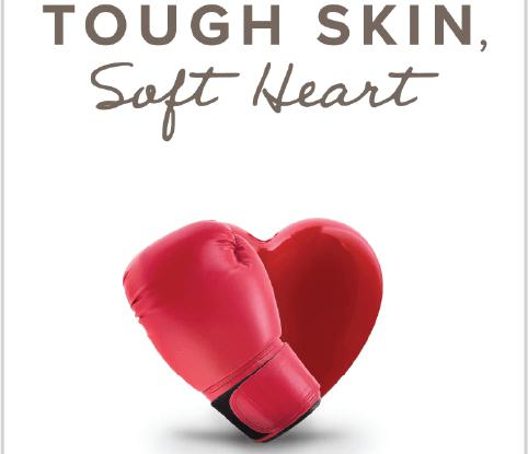 Tough Skin, Soft Heart
