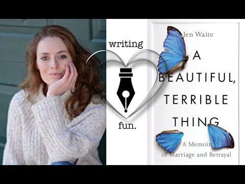 Author of 'A Beautiful, Terrible Thing,' Jennifer Waite joins us to talk about this memoir of marriage and betrayal.