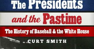 'The Presidents and the Pastime.'