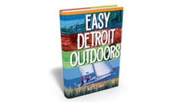 Easy Detroit Outdoors book