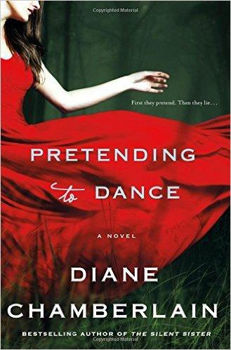 """Pretending to Dance"" by Diane Chamberlain"