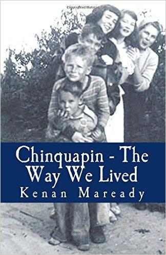 """Chinquapin - The Way We Lived"" by Kenan Maready"