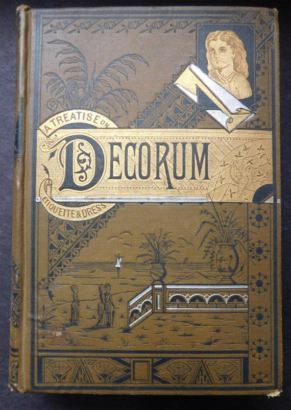Decorum, 1882
