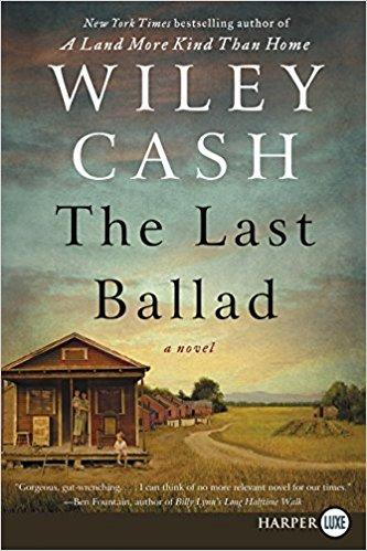 The Last Ballad, released in October 2017, is Wiley Cash's third novel.