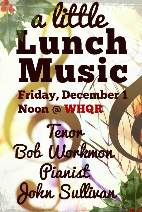 A Little Lunch Music-Tenor Bob Workmon & Pianist John Sullivan