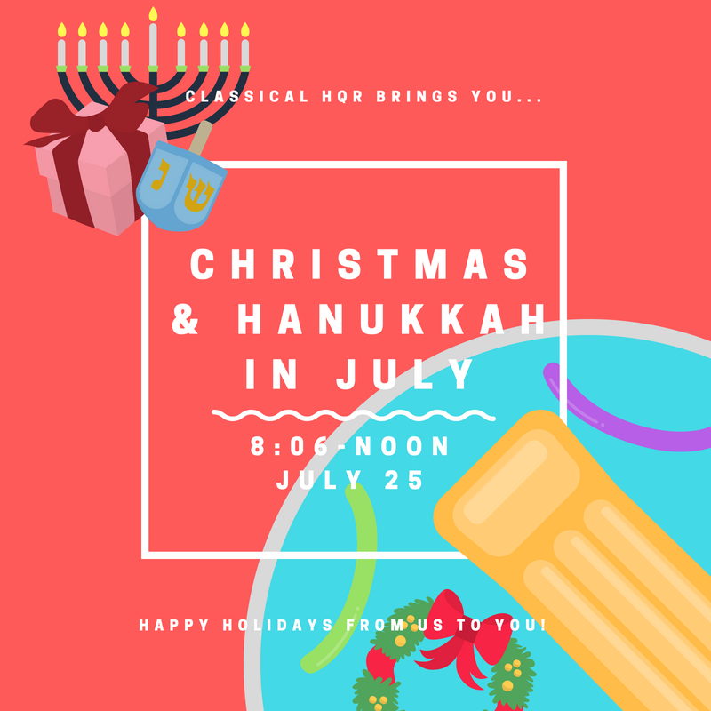 a classical christmas hanukkah in july - Classical Christmas