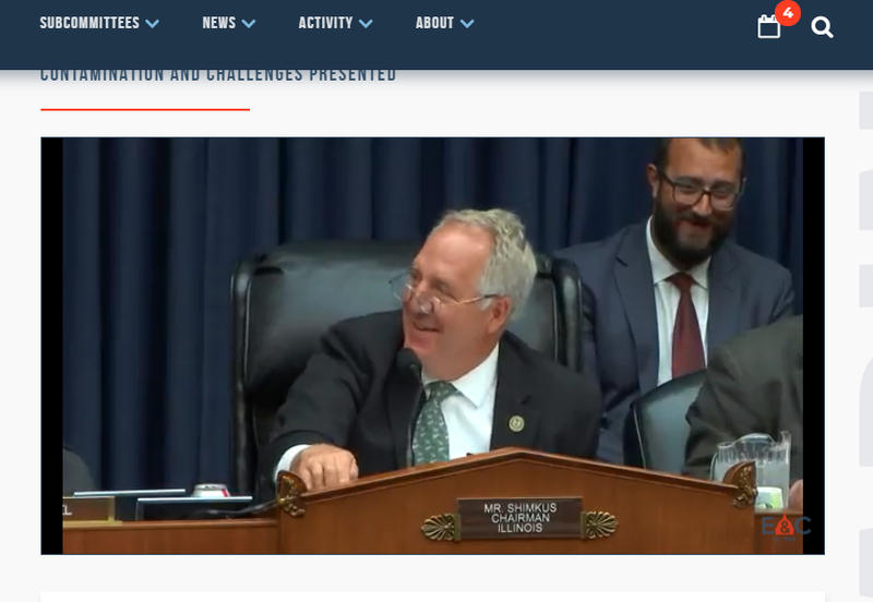 The Subcommittee on Environment is chaired by Republican Rep. John Shimkus of Illinois.