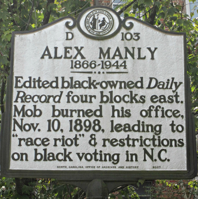 Alex Manly Historical Marker on 3rd Street.