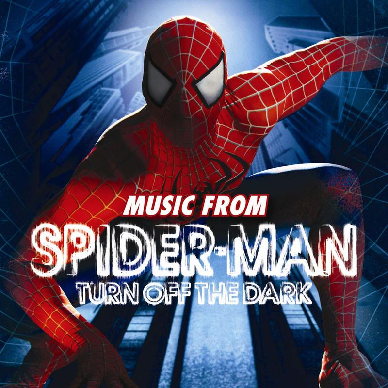 SPIDER-MAN: TURN OFF THE DARK album cover