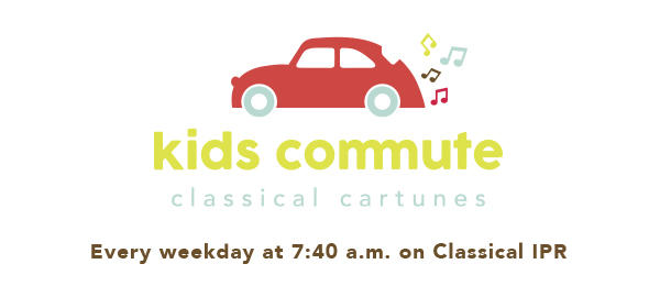The Classical IPR Kids Commute returns to the airwaves on Tuesday, September 5 at 7:40 a.m.!