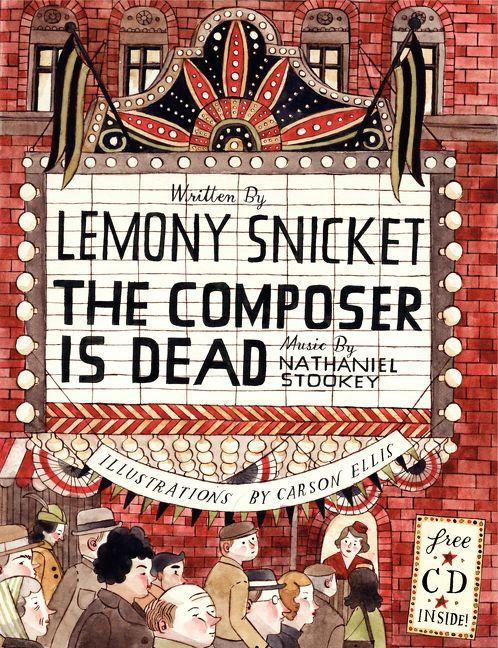 """The Composer is Dead"" by Lemony Snicket. Today, Part Five. Interlochen Public Radio - classical music for kids!"