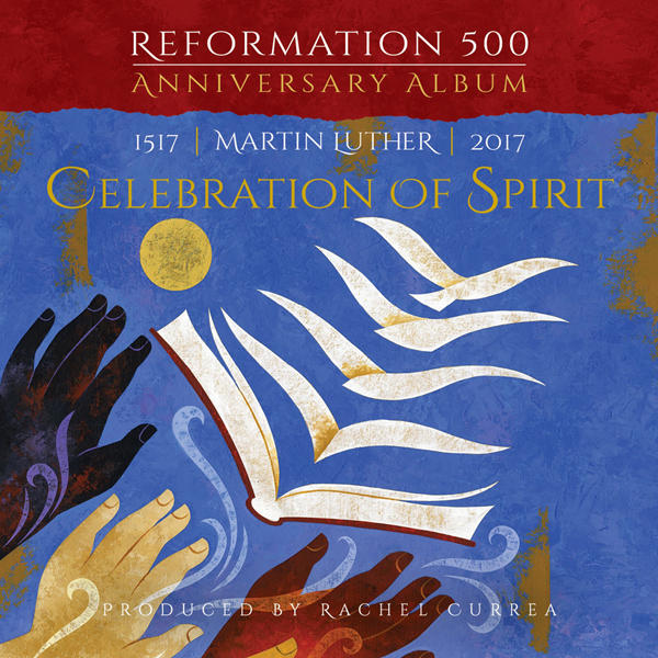 Churches mark 500th anniversary of Protestant Reformation