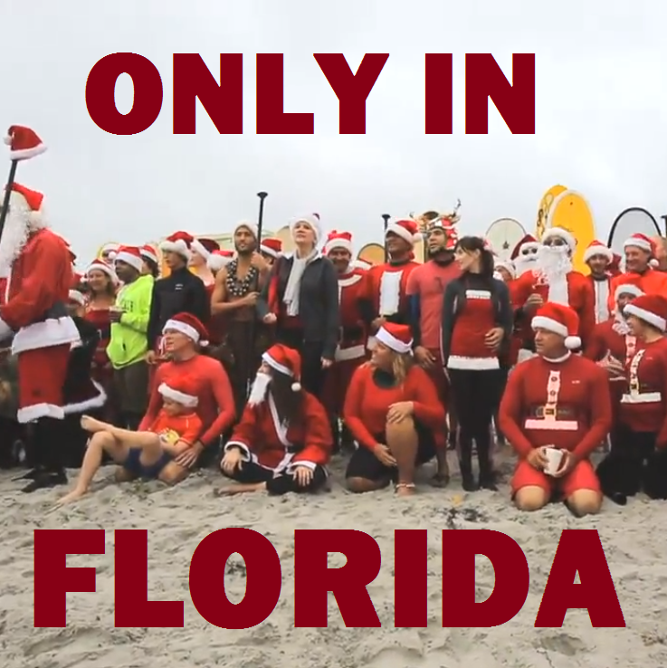 only in florida surfing santas a big baby and a nut butter