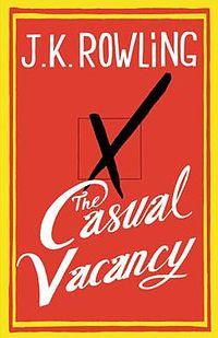 "J.K. Rowling - ""The Casual Vacancy"""