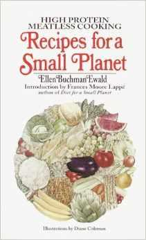 """""""Recipes For A Small Planet"""" by Ellen Buchman Ewald - The author of """"Diet for a Small Planet"""" provides ways to stay healthy by cooking and eating properly. Vegetarian recipes are exciting and tasty, not dull and bland."""