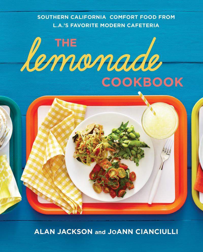 """The Lemonade Cookbook"" by Alan Jackson and Joann Cancuilli"