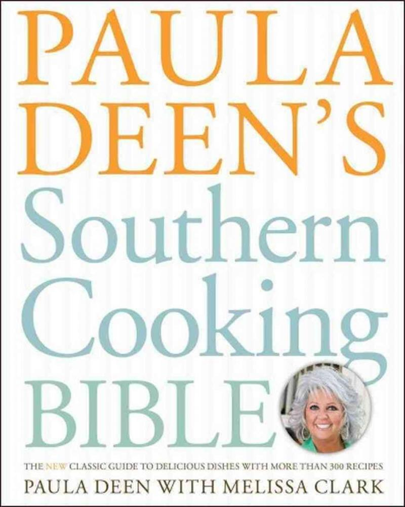 """""""Paula Deen's Southern Cooking Bible"""" - These recipes capture the smells, tastes and love emanating from the kitchen of my Georgia neighbor. They don't call it comfort food for nothin'! I adore these butter-laden, savory dishes."""