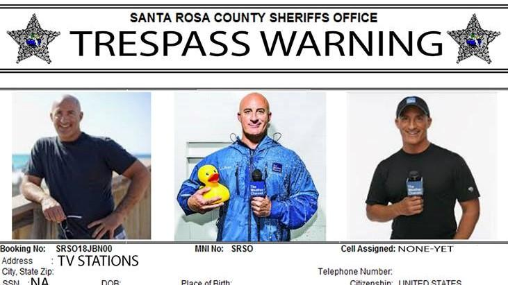 "The Santa Rosa Sheriff's Office issued this ""trespass warning"" against Jim Cantore."