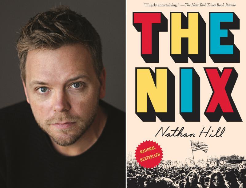 "Nathan Hill, ""The Nix"""