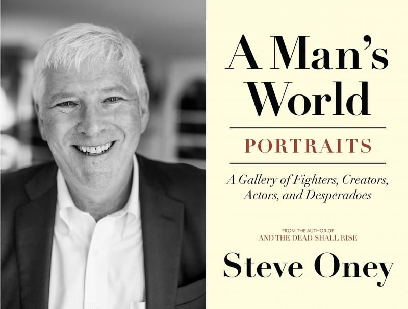 "Steve Oney's lateste book is ""A Man's World: Portraits."""