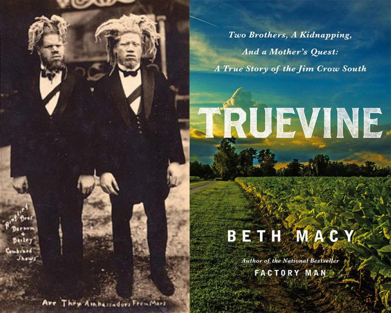 "Left, George and Willie Muse. Right, ""Truevine"" by Beth Macy."
