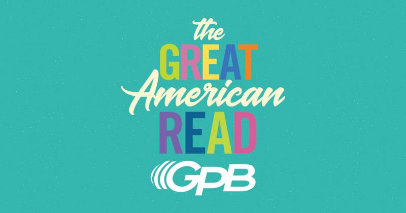 """""""The Great American Read"""" premieres Tuesday May 22 at 8 PM on GPB."""
