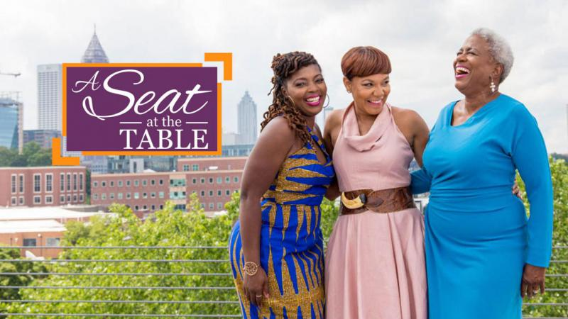 """On """"A Seat at the Table"""" co-hosts Denene Millner, Monica Pearson and Christine White talk about the diverse experiences, perspectives and challenges of African-American women."""