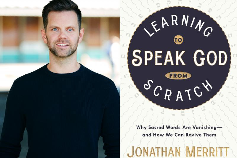 """In """"Learning to Speak God from Scratch,"""" Jonathan Merritt explores the reasons why Americans have stopped talking about religion."""