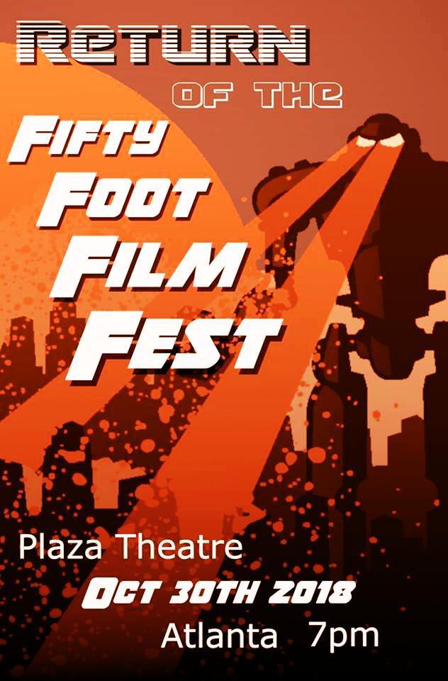 film festival fifty foot film fest plaza theatre atlanta