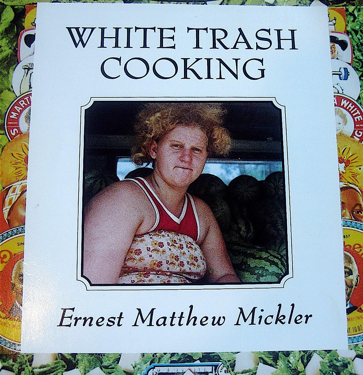 Cookbook White Cover : White trash cooking from trailer parks to food trucks