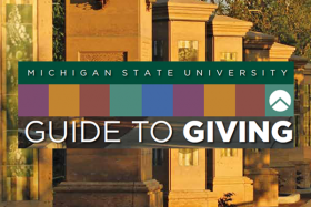 Michigan State University Guide to Giving