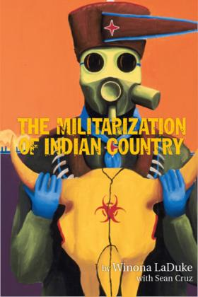 Author Winona LaDuke focuses on the troubled and complicated history between Native Americans and the U.S. military.