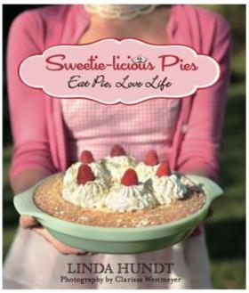 Book Cover: Sweetielicious Pies - Eat Pie, Love Life